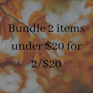 Bundle any 2 items under $20 for $20
